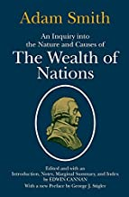 An Inquiry into the Nature and Causes of the Wealth of Nations by Adam Smith (1977-02-15)