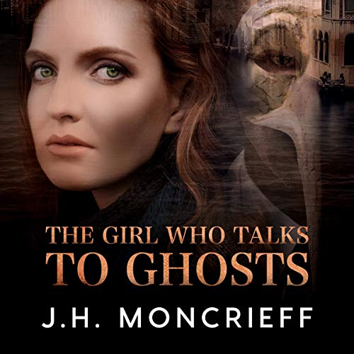 The Girl Who Talks to Ghosts audiobook cover art