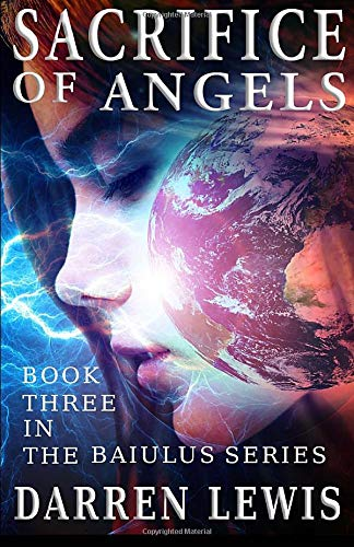 Download Sacrifice of Angels (The Baiulus Series) 1507661525