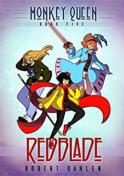 Redblade: Monkey Queen Book Five by [Robert Dahlen, Willow San]