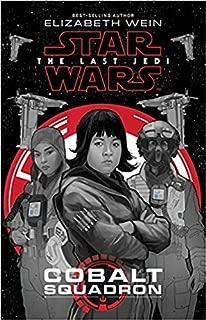 [By Elizabeth Wein] Star Wars: The Last Jedi Cobalt Squadron (Hardcover)【2017】by Elizabeth Wein (Author) (Hardcover)