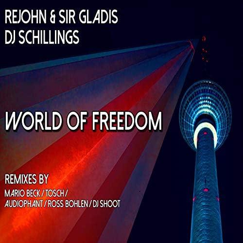 ReJohn, Sir Gladis & DJ Schillings