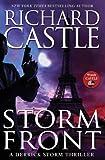 Storm Front: A Derrick Storm Thriller by Richard Castle (2013-05-21)