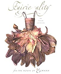 You need to see Fairie-ality, a wonderful book full of fairy clothes made from natural found objects|fairiehollow.com