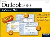 Microsoft Outlook 2010 auf einen Blick
