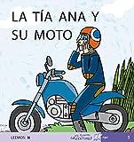 La Tía Ana y Su Moto: 5 (Mis Primeros Calcetines)