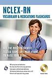 NCLEX-RN Vocabulary and Medications Flashcard Book w/ CD (Nursing Test Prep)