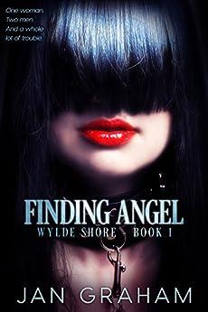 Finding Angel (Wylde Shore Book 1) by [Jan Graham]