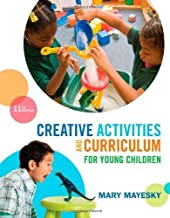 Creative Activities for Young Children by Mayesky 11th Edition (Paperback) Textbook Only