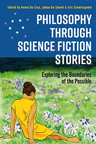 Philosophy through Science Fiction Stories: Exploring the Boundaries of the Possible