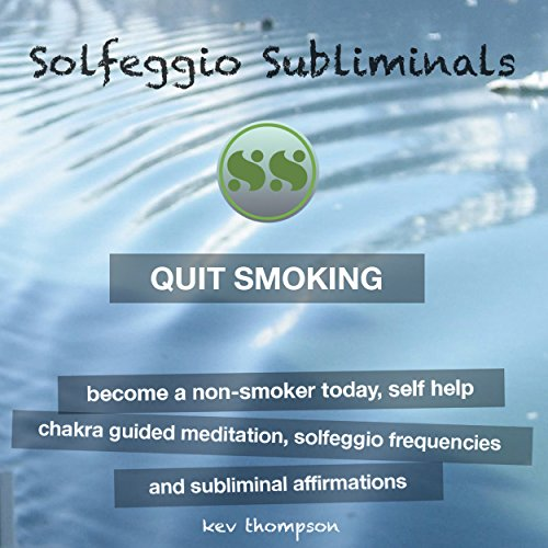 Quit Smoking: Become a Non-Smoker Today, Self Help audiobook cover art