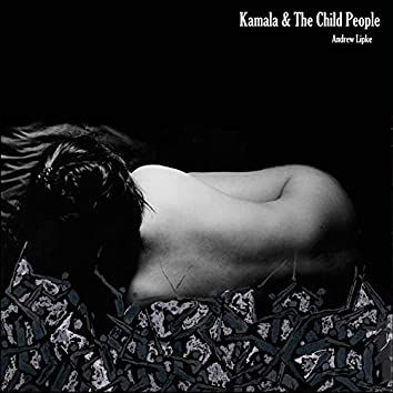 Kamala & the Child People