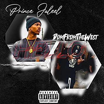 Hello (feat. Prince Jaleel)