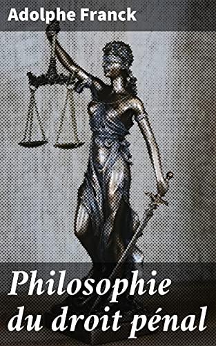 Couverture du livre Philosophie du droit pénal