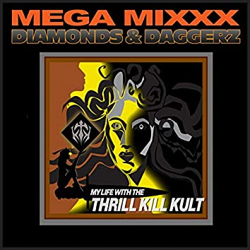 Diamonds & Daggerz Mega Mixxx