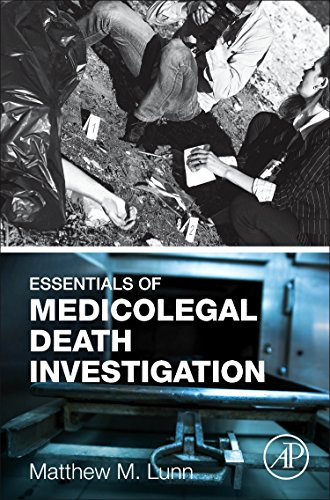 Compare Textbook Prices for Essentials of Medicolegal Death Investigation 1 Edition ISBN 9780128036419 by Lunn, Matthew M.