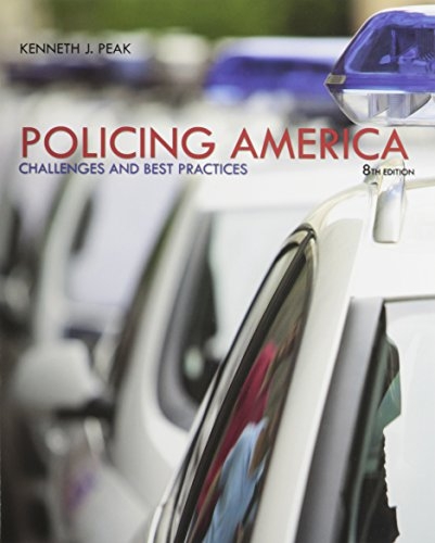 Policing America: Challenges and Best Practices with MyCJLab -- Access Card Valuepack (8th Edition)