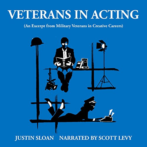 Veterans in Acting: An Excerpt from Military Veterans in Creative Careers Titelbild