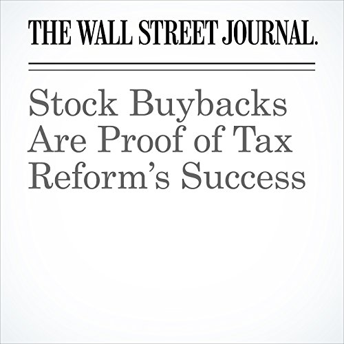 Stock Buybacks Are Proof of Tax Reform's Success audiobook cover art