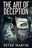 The Art Of Deception: Large Print Edition