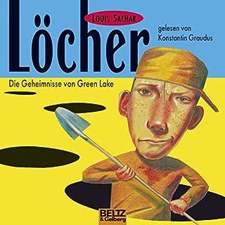 Löcher: Die Geheimnisse von Green Lake                   Autor:                                                                                                                                 Louis Sachar                               Sprecher:                                                                                                                                 Konstantin Graudus                      Spieldauer: 3 Std. und 4 Min.     53 Bewertungen     Gesamt 4,6