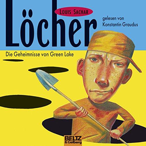 Löcher: Die Geheimnisse von Green Lake cover art