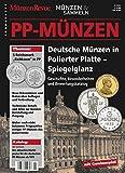 Sonderheft: Deutsche Münzen in Polierter Platte - Spiegelglanz: Geschichte, Besonderheiten und Bewertungskatalog