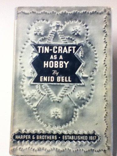 Tin-Craft As A Hobby,