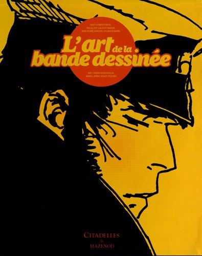 L ART DE LA BANDE DESSINEE + EX LIBRIS LUXE