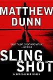 Slingshot: A Will Cochrane Novel (Spycatcher)