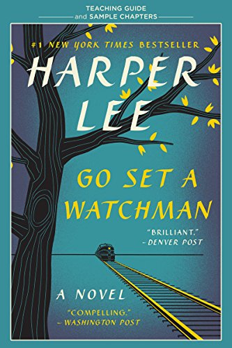 Go Set a Watchman Teaching Guide: Teaching Guide and Sample Chapters (English Edition)