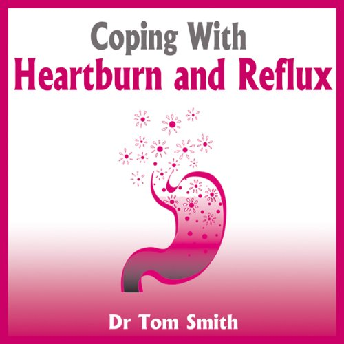 Coping with Heartburn and Reflux cover art