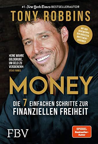 Money: Die 7 einfachen Schritte zur finanziellen Freiheit