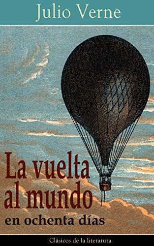 La vuelta al mundo en ochenta días: Clásicos de la literatura eBook: Verne, Julio: Amazon.es: Tienda Kindle