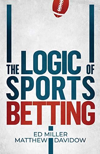 Compare Textbook Prices for The Logic Of Sports Betting  ISBN 9781096805724 by Miller, Ed,Davidow, Matthew