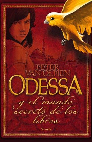 Odessa y el mundo secreto de los libros (Las Tres Edades nº 231)