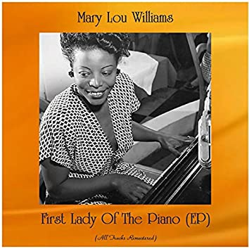 First Lady Of The Piano (EP) [All Tracks Remastered]