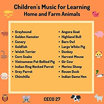 Children's Music for Learning: Home and Farm Animals