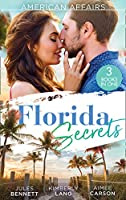 American Affairs: Florida Secrets: Her Innocence, His Conquest / the Million-Dollar Question / Dare She Kiss & Tell?