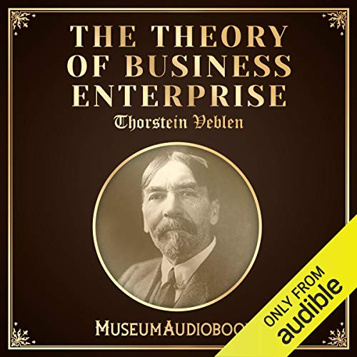 The Theory of Business Enterprise audiobook cover art