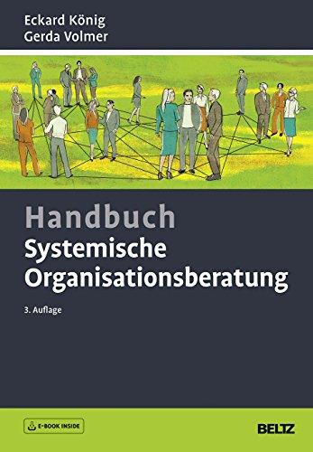 Handbuch Systemische Organisationsberatung: Mit E-Book inside
