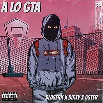 A Lo GTA