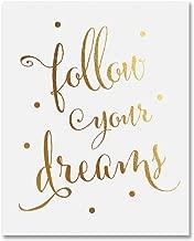 Best work hard follow your dreams Reviews