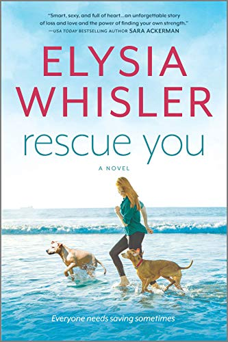 Book cover of Rescue You by Elysia Whisler