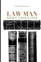 Law Man: Memoir of a Jailhouse Lawyer