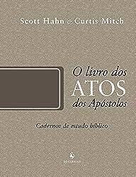 O Livro dos Atos dos Apóstolos – Coleção Cadernos de Estudo Bíblico