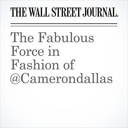The Fabulous Force in Fashion of @Camerondallas copertina