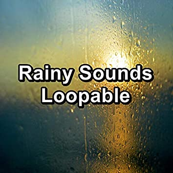 Rainy Sounds Loopable