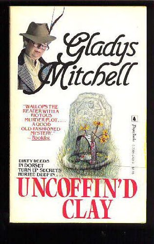 Uncoffin'd Clay - Book #57 of the Mrs. Bradley