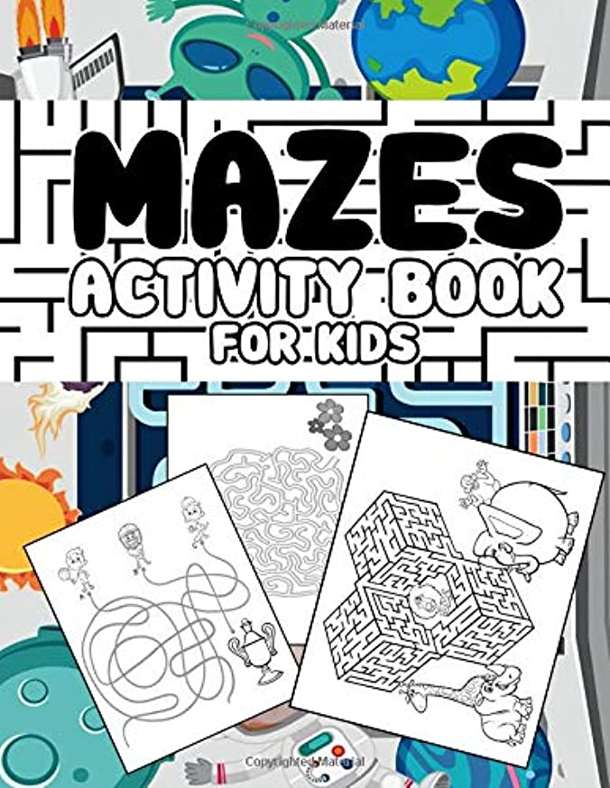 うれしい揮発性回るMazes activity book for kids: Fun First Mazes for Kids:Big Book Of Mazes for Kids all Ages,A Maze Activity Book(Maze Books for Kids)